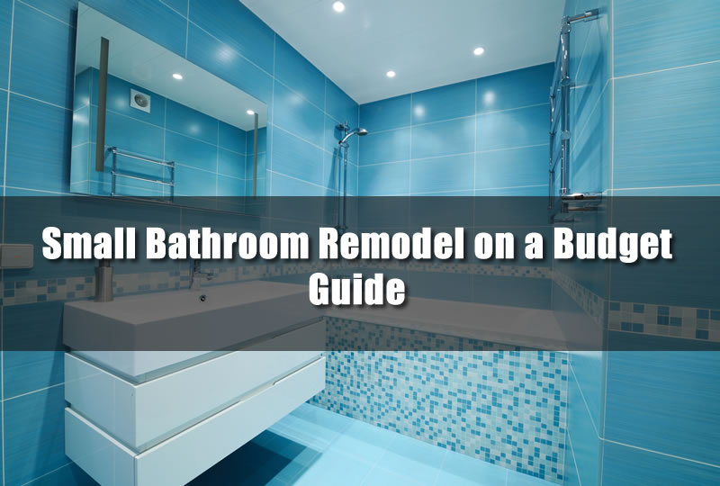 Small bathroom remodel on a budget guide the bathroom Remodeling your bathroom on a budget