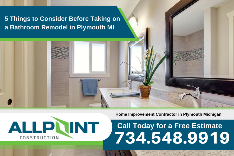 5 Things to Consider Before Taking on a Bathroom Remodel in Plymouth Michigan