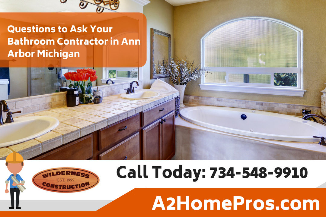 Questions to Ask Your Bathroom Contractor in Ann Arbor Michigan